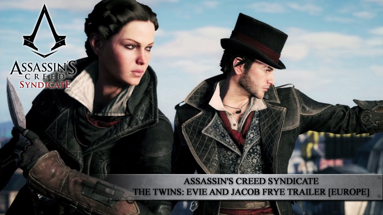 Assassin S Creed Syndicate The Twins Evie And Jacob Frye