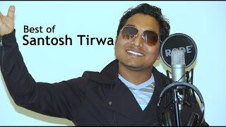 Santosh Tirwa - 27 Songs Collection