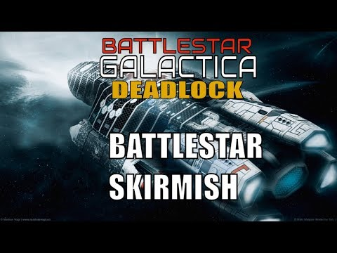Battlestar Galactica Deadlock Galactica skirmish