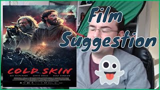 Chris's Suggestions - Cold Skin