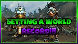 SETTING A WORLD RECORD!!! World Of Warcraft!!!