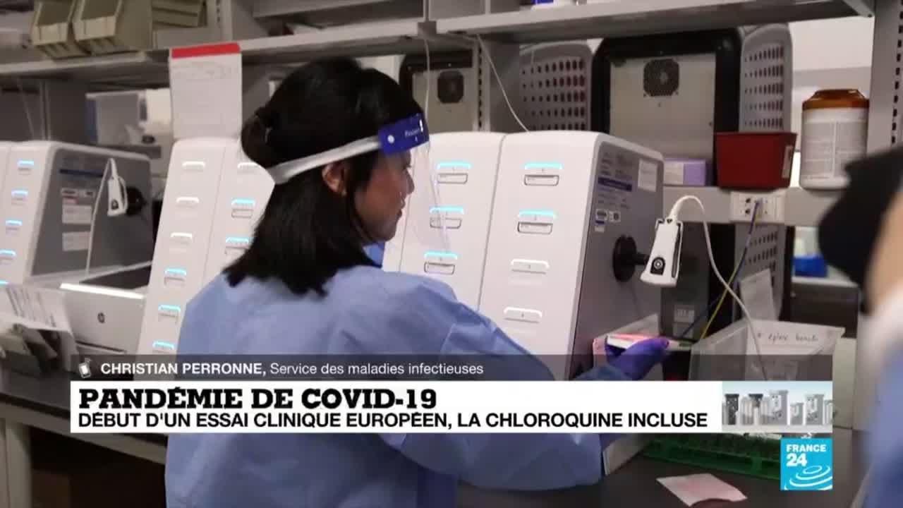Coronavirus - Covid-19 : début d'un essai clinique européen, la chloroquine incluse