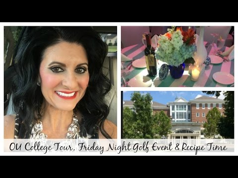 OU College Tour, Friday Night Golf Event & Recipe Time! | Lauren's Vlog