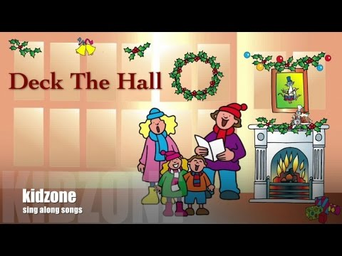 Kidzone - Deck The Hall