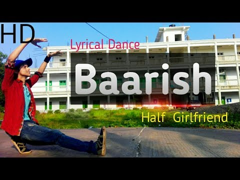 Lyrical Hiphop Dance | Baarish | Half Girlfriend | SRAJ