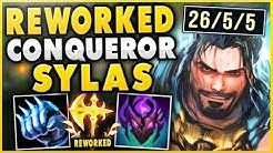 CONQUEROR REWORK SYLAS IS 100% BEYOND BROKEN! INSANE 4V5 HARD CARRY! - League of Legends