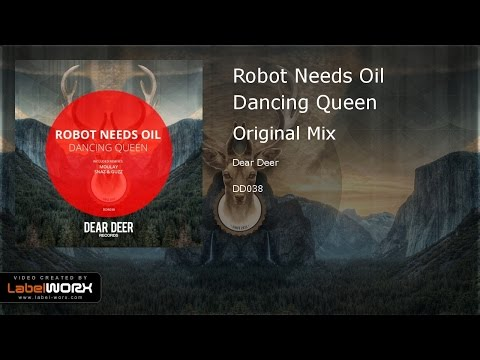 Robot Needs Oil - Dancing Queen (Original Mix)
