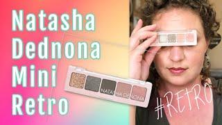 NEW Natasha Denona Mini Retro Palette Review   PLUS 2 Looks