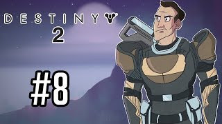 Sips Plays Destiny 2 (11/9/18) #8 - I'm Going In!