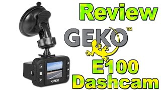 The Makers Workbench Reviews: Geko E100 Dash Cam Review