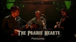 Paradise (John Prine) - The Prairie Hearts