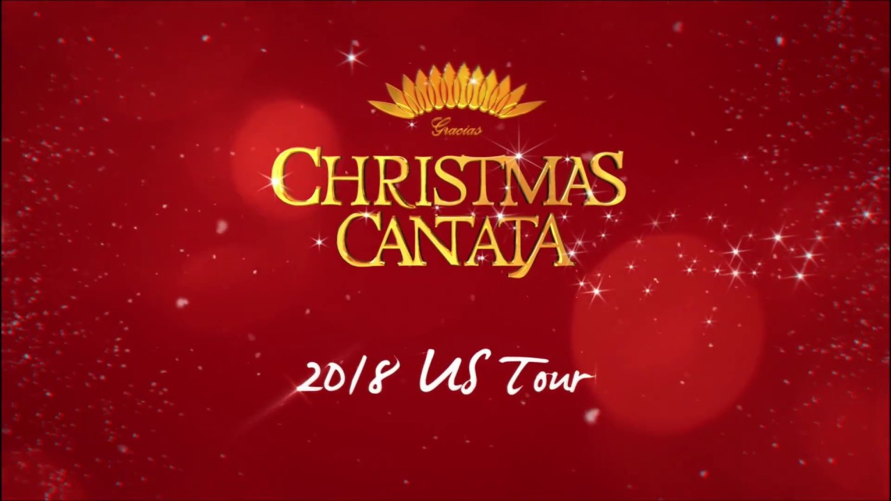 Christmas Cantata 2019 New Orleans.2018 Gracias Christmas Cantata Us Tour