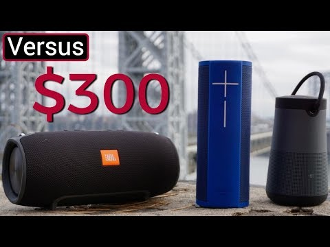 JBL Xtreme Vs UE Megablast Vs Bose Soundlink Revolve Plus - $300 Speaker Showdown