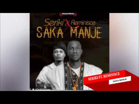 Reminisce - Saka Manje By Seriki Official Lyrics 2 Go