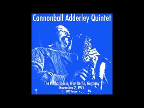 Cannonball Adderley Quintet w/ George Duke -- 1972-11-02 - The Philharmonie, West Berlin GER