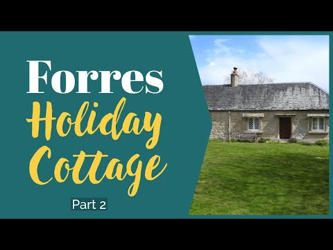 Forres Holiday Cottage Part 2 - Self Catering Holiday Review Dog Friendly 2 Bed Cottage May 2021
