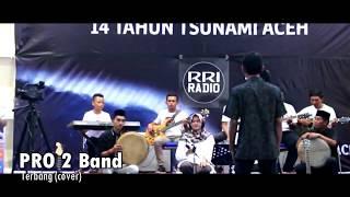 KOTAK~Terbang || Cover by PRO 2 Band LIve on RRI NET Banda Aceh