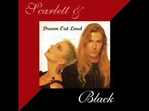 Scarlet And Black - Dream Out Loud