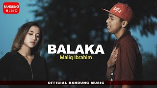 Download lagu BALAKA - Maliq Ibrahim [Official Bandung Music] 4K