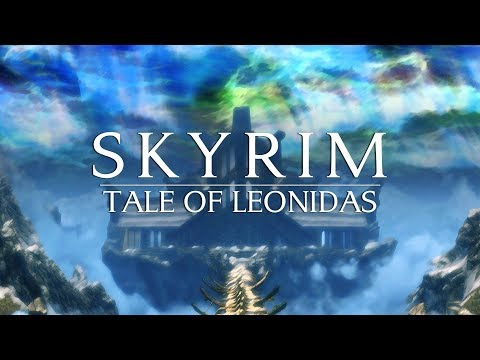 "The Elder Scrolls V: Skyrim Leon's Tale ""The Story So Far"""