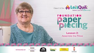 Class 4: Lesson 2: AQS Let's Quilt: Beginners' Series with Bonnie – Foundation Paper Piecing