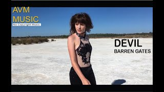 Barren Gates - Devil Mp3 Juice Mp3 Free Download Songs Free Music Electronic Music [AVM Music]