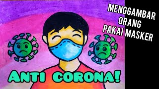 Belajar Menggambar Orang Pakai Masker Anti Corona Bersama Kak Yudha Youtube