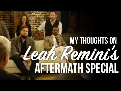 My Thoughts on Leah Remini's Aftermath Special