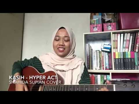 Kasih - Hyper Act (cover)