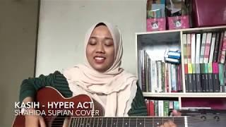 Kasih - Hyper act (cover)