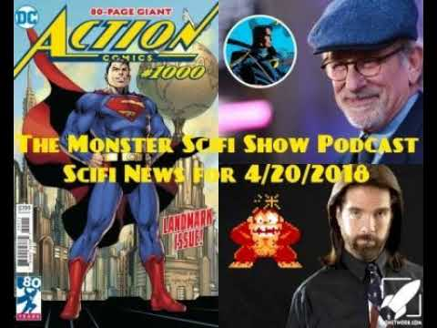 The Monster Scifi Show Podcast - Scifi News for 4/20/2018
