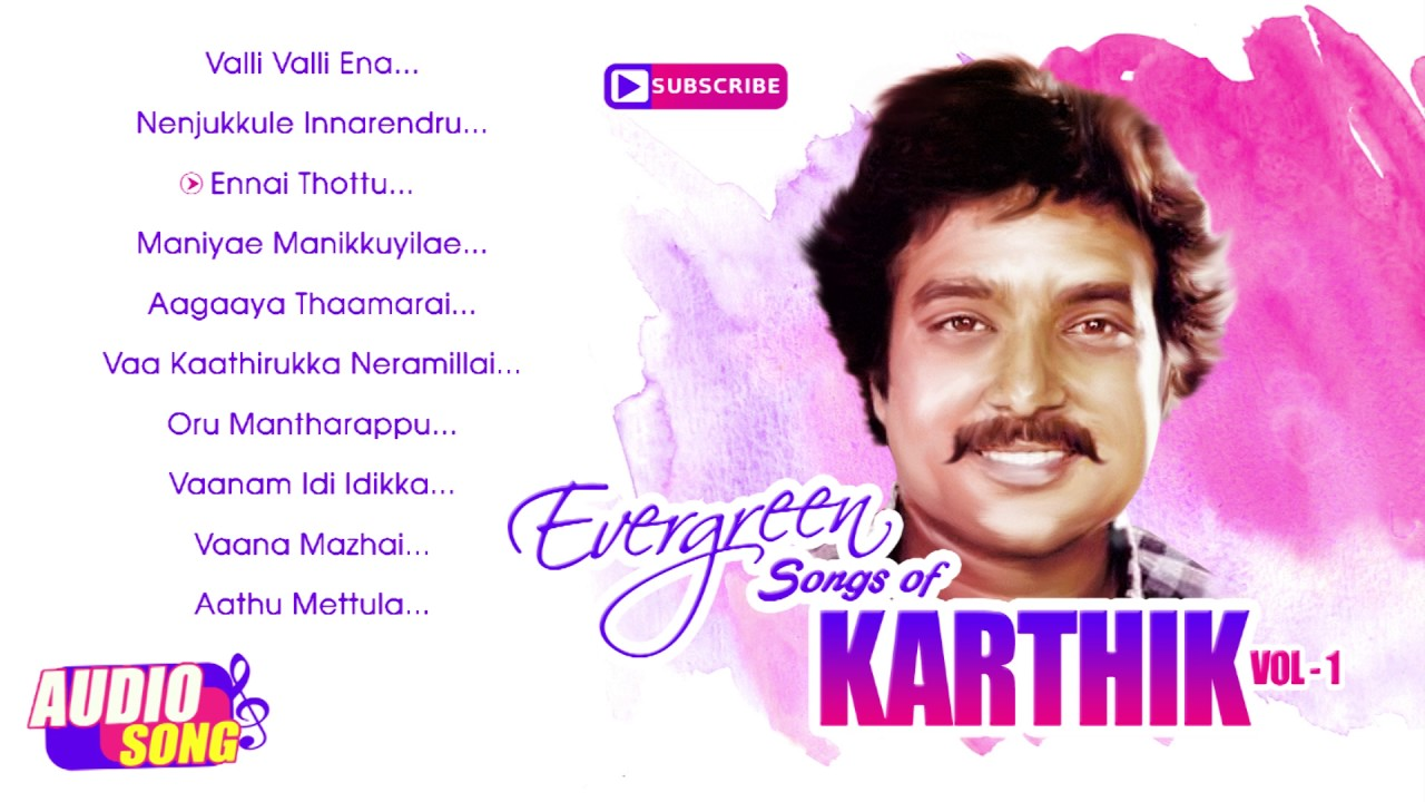 Evergreen Songs Of Karthik