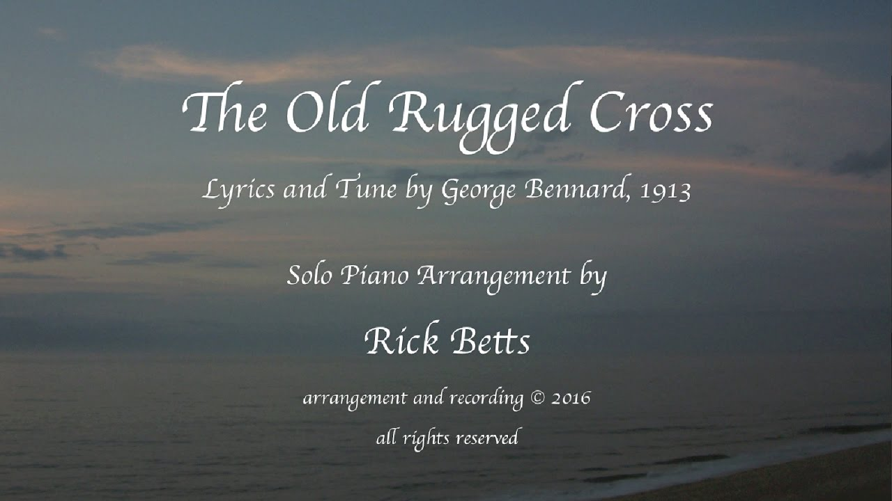The Old Rugged Cross   Lyrics With Piano