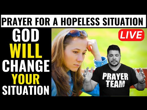 ( ONLINE PRAYER LIVE ) God Will Change Your Situation - Prayer For A Hopeless Situation