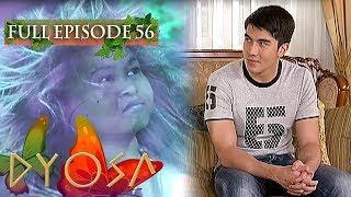 Full Episode 56 | Dyosa