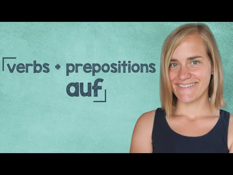"German Lesson (242) - Verbs with Prepositions - Part 6: ""auf"" - B1/B2"