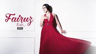Fairuz - Eish | Official Music Video