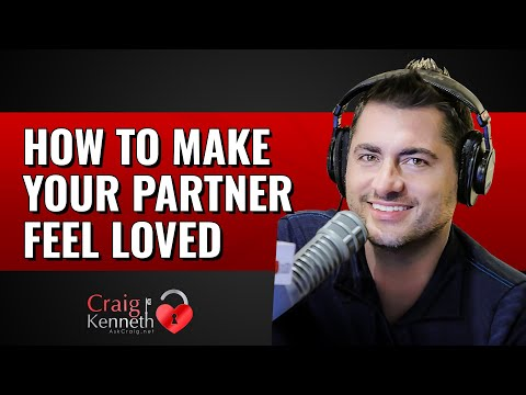 How To Make Your Partner Feel Loved