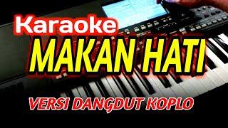 Download Mp3 Makan Hati-rita Sugiarto-karaoke Dangdut Koplo Korg Pa600 Tanpa Vocal, Dijamin M