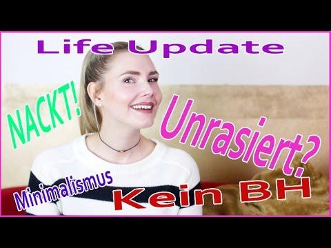 Nackt, Unrasiert und kein BH?   Lifeupdate by Eat Tell