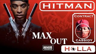 HITMAN HOLLA ADDRESSES BATTLING CASSIDY ON MAX OUT   24/7