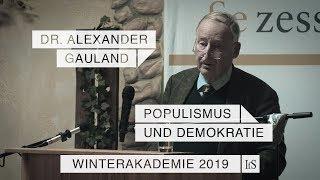 Populismus und Demokratie – Dr. Alexander Gauland beim IfS