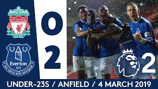 UNDER-23S WIN AT ANFIELD! | LIVERPOOL 0-2 EVERTON