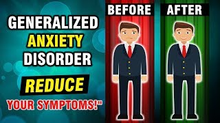 6 TIPS For Reducing Generalized Anxiety Disorder Symptoms | Help For GAD