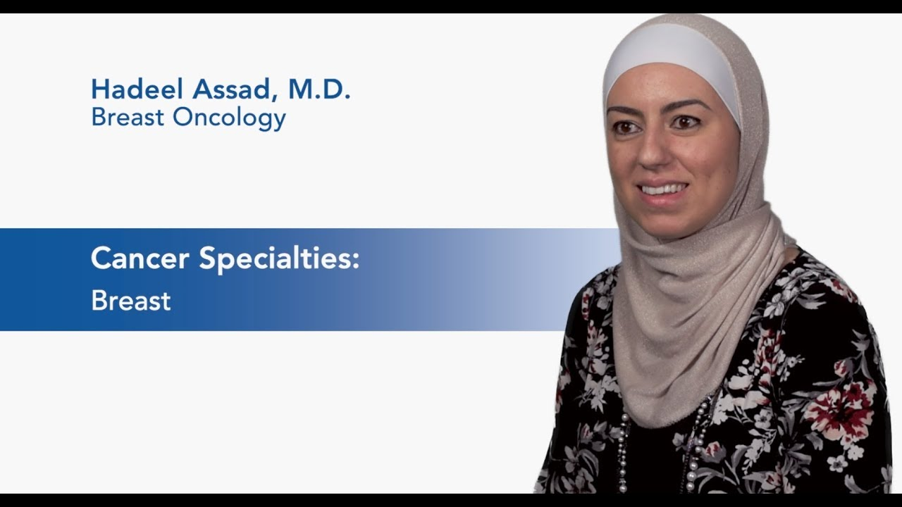 Meet Dr. Hadeel Assad - Breast Oncology  video thumbnail