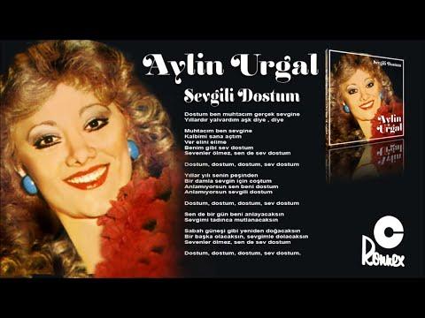 Aylin Urgal - Sevgili Dostum (Official Audio)