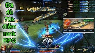 Truy kích RPG ✓- Đã đủ 70k điểm rank RPG, top 5 người nhanh nhất MB, Tiến hóa Nunchaku sVIP