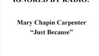 Watch Mary Chapin Carpenter Just Because video