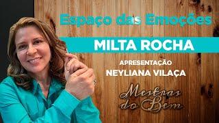 Espaço das Emoções com Milta Rocha e Neyliana Vilaça | Mestras do Bem | Terceira Igreja