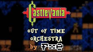 🎵 Out of Time | Orchestra [from Castlevania]
